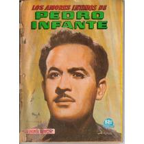 Revistas:los Amores De Pedro Infante(primeros Numeros)(1960)