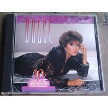 Dulce 10 Años 10 Exitos Cd Raro Ed 1991 En Muy Buenas Cond.