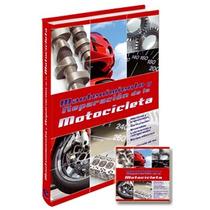 Mantenimiento Y Reparacion De La Motocicleta 1vol+ Cd