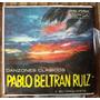 Bolero, Pablo Beltran Ruiz, Danzones Clasicos, Lp 12´.