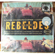 Rock Mex, Rebeldes Del Rock, Corre Sanson Corre, Lp 12´, Bfn