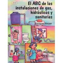 Abc De Las Instalaciones De Gas Hidraulicas Sanitarias Au1