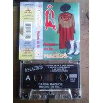 Banda Machos Historia Sin Fin Cassette Ed 1997 Bfn