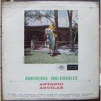 Bolero, Antonio Aguilar, Rancheras Inolvidables, Lp 12´, Idd