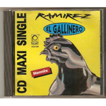Ramirez El Gallinero Cd Maxi Single Baile De El Gallinazo