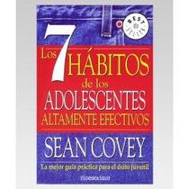 Los 7 Habitos De Los Adolescentes Altamente Efectivos - Au1