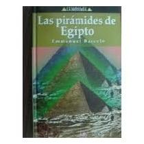 Libro Las Pirámides De Egipto, Emmanuel Barceló.