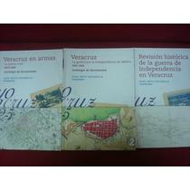 J. Ortiz Escamilla Veracruz En Armas Antología De Documentos
