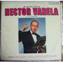 Tango, Héctor Varela, El As Del Tango, Lp 12´, Css.