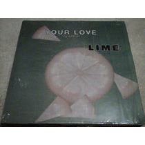 Disco Lp Lime - Your Love -tu Amor -maxi Single Musica Disco