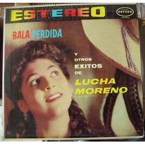 Bolero, Lucha Moreno, Bala Perdida Y Otros Éxitos,lp12´, Bfn