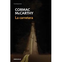La Carretera ... Cormac Mccarthy Hm4