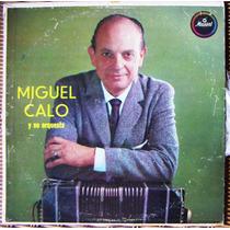 Tango, Miguel Calo Y Su Orquesta, Lp 12´ Css