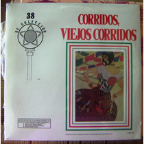Bolero, Corridos Viejos Corridos Lp12´, Hecho En México, Hwo