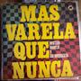 Tango, Héctor Varela, Mas Varela Que Nunca, Lp 12´, Css.