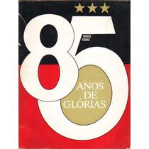 Libro Virtual 85 Anos De Glórias En Formato .pdf