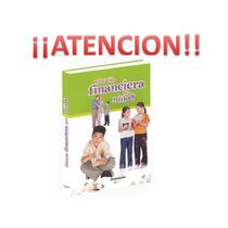 Educacion Financiera Para Niños Original