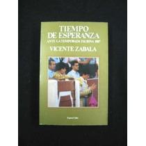 La Tauromaquia: Tiempo De Esperanza Temporada Taurina 1987