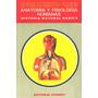 Libro: Anatomía Y Fisiología Humanas - José María Artero Pdf