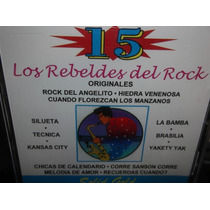 Rebeldes Del Rock 15 Grandes Exitos Cd Sellado
