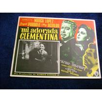 Mi Adorada Clementina Pardave Lobby Card Cartel Poster