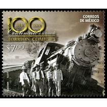 2014 México Centenario Toma De Torreón Locomotora Tren Mnh