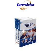 Mecánica Dental Práctica 2 Vols Euromexico