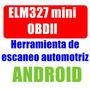 Escáner Automotriz Universal Elm327 Obd2 Android Bluetooth