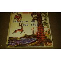 Disco De Acetato De Tabasco De Los Rios, Varios Artistas