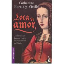 Loca De Amor De Catherine Hermary-vieille