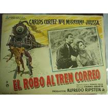 Cartel El Robo Al Tren Correo