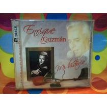 Enrique Guzman Cd Mi Historia, 2 Cds.