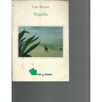 Novela: Tequila. Luis Barjau Lvm