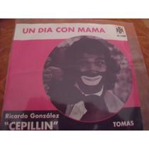 Ep Cepillin Un Dia Con Mama, Envio Gratis