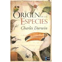 El Origen De Las Especies - Charles Darwin - Libro