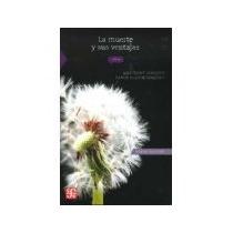 Libro La Muerte Y Sus Ventajas *cj