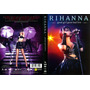 Rihanna: Good Girl Gone Bad Live Dvd Nuevo 1ra Ed 2008