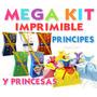 Mega Kit Imprimible Cajitas Princesas Y Príncipes Mas Regalo