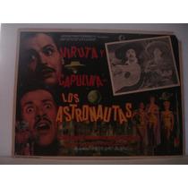 Viruta Y Capulina, Los Astronautas , Cartel De Cine