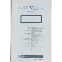 Sc 2526 150 Años Del Primer Timbre Postal Hojilla De Inf.