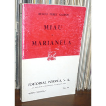 Benito Perez Galdos Miau / Marianela Editorial Porrua Libro