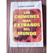 Los Crímenes Mas Extraños De Mundo-aut-kurt Singer-diana-mn4