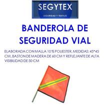 Banderin De Seguridad Vial Banderola