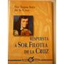 Libro Respuesta A Sor Filotea De La Cruz - Sor Juana Inés De