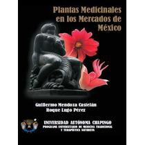 Cd Plantas Medicinales En Los Mercados De México