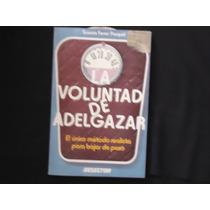 La Voluntad De Adelgazar, Susana Ferrer Pasquel