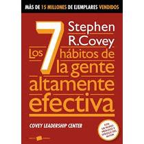 Los 7 Habitos De La Gente Altamente Efectiva, Stephen