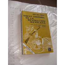 Libro Breve Historia De La Revolucion Mexicana , Jesus Silva