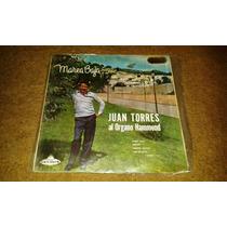 Disco Acetato De: Juan Torres Al Organo Hammond. Marea Baja