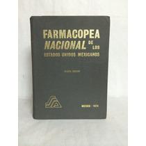 Farmacopea Nacional De Los Estados Unidos Mexicanos 1 Vol
